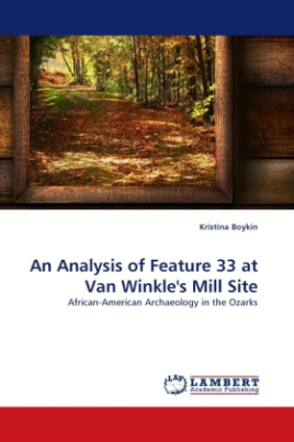 An Analysis of Feature 33 at Van Winkle's Mill Site