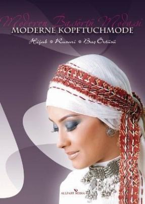 Moderne Kopftuchmode - Moderen Basörtü Modasi