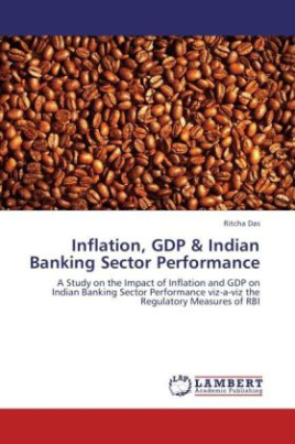 Inflation, GDP & Indian Banking Sector Performance