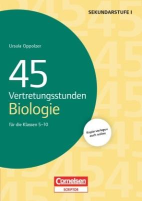 45 Vertretungsstunden Biologie für die Klassen 5-10
