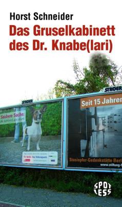 Das Gruselkabinett des Dr. Knabe