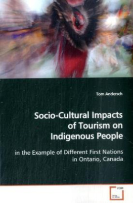 Socio-Cultural Impacts of Tourism on Indigenous People