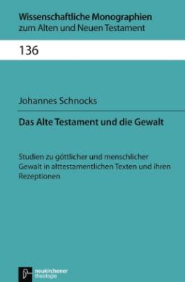 Das Alte Testament und die Gewalt