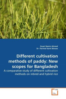 Different cultivation methods of paddy: New scopes for Bangladesh