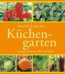 Köstlich und Gesund Küchengarten