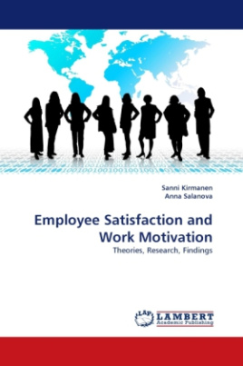 Employee Satisfaction and Work Motivation