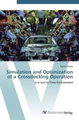 Simulation and Optimization of a Crossdocking Operation