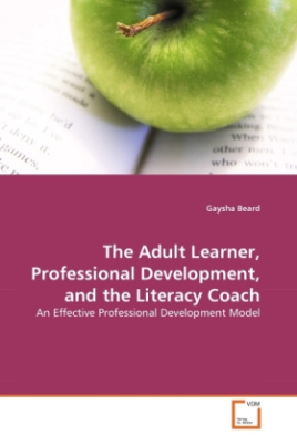The Adult Learner, Professional Development, and the Literacy Coach