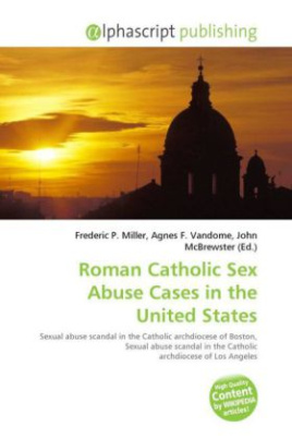 Roman Catholic Sex Abuse Cases in the United States