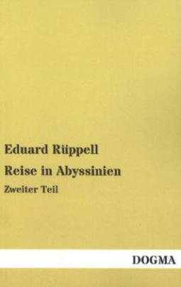 Reise in Abyssinien. Tl.2