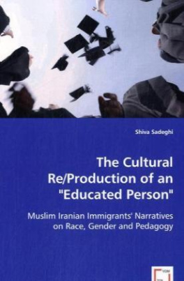 """The Cultural Re/Production of an """"Educated Person"""""""