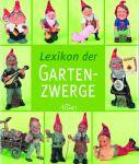 Bengen: Lexikon der Gartenzwerge (Mängelexemplar)