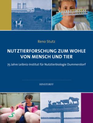 Nutztierforschung zum Wohle von Mench und Tier
