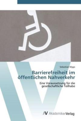 Barrierefreiheit im öffentlichen Nahverkehr