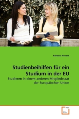 Studienbeihilfen für ein Studium in der EU