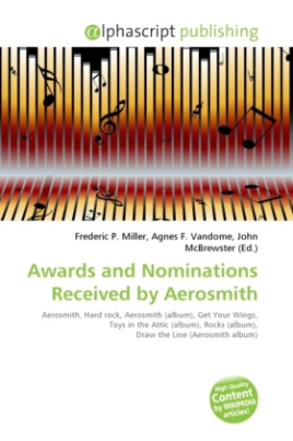 Awards and Nominations Received by Aerosmith