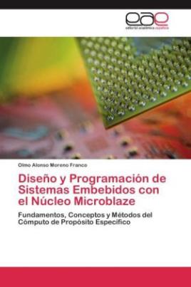 Diseño y Programación de Sistemas Embebidos con el Núcleo Microblaze