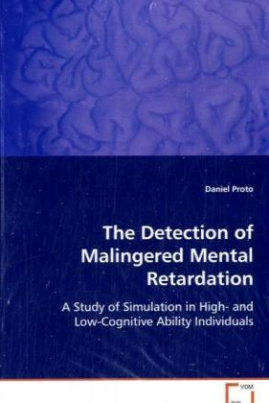 The Detection of Malingered Mental Retardation