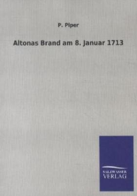 Altonas Brand am 8. Januar 1713