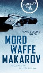 Verschlußakte DDR - Mordwaffe Makarow