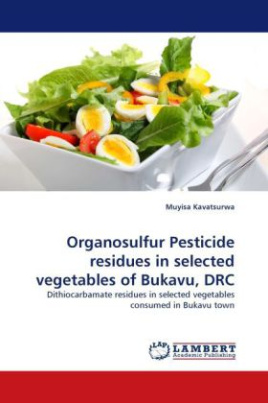 Organosulfur Pesticide residues in selected vegetables of Bukavu, DRC
