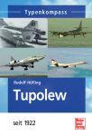Höfling: Typenkompass Tupolew seit 1922 (TB)
