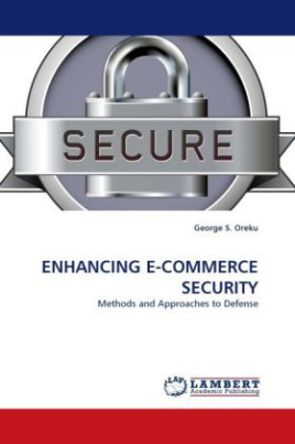 ENHANCING E-COMMERCE SECURITY