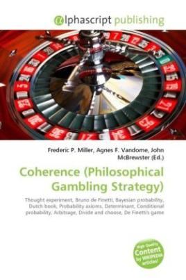 Coherence (Philosophical Gambling Strategy)
