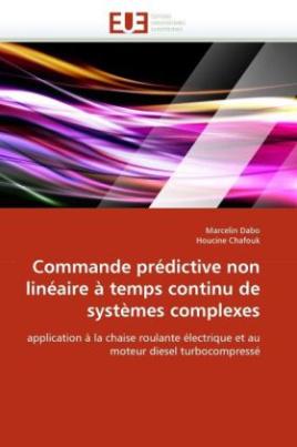 Commande prédictive non linéaire à temps continu de systèmes complexes