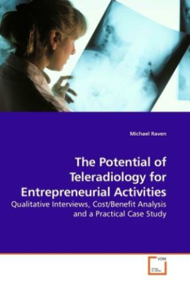 The Potential of Teleradiology for Entrepreneurial Activities