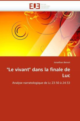 """""""Le vivant"""" dans la finale de Luc"""