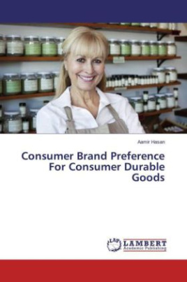 Consumer Brand Preference For Consumer Durable Goods