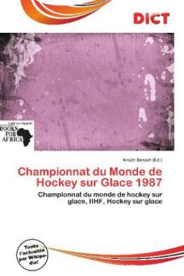 Championnat du Monde de Hockey sur Glace 1987