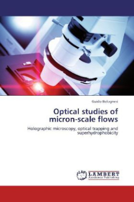 Optical studies of micron-scale flows