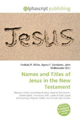 Names and Titles of Jesus in the New Testament