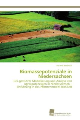 Biomassepotenziale in Niedersachsen