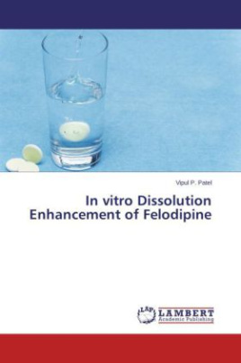 In vitro Dissolution Enhancement of Felodipine