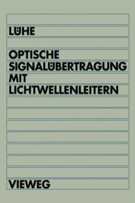 Optische Signalübertragung mit Lichtwellenleitern