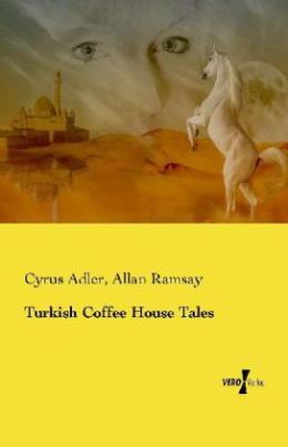 Turkish Coffee House Tales