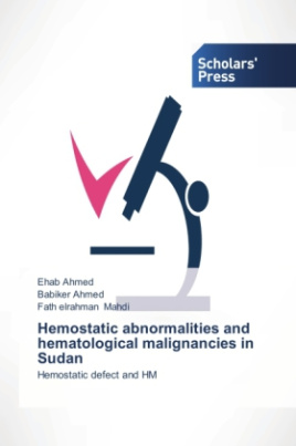 Hemostatic abnormalities and hematological malignancies in Sudan