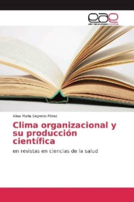 Clima organizacional y su producción científica