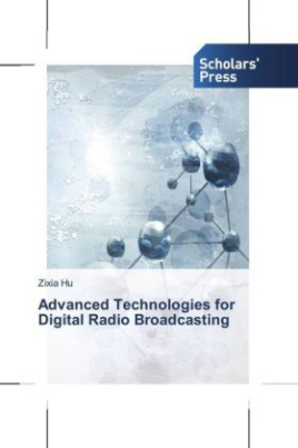 Advanced Technologies for Digital Radio Broadcasting