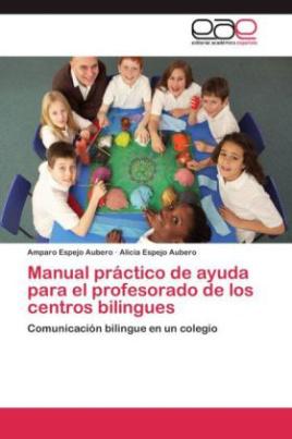 Manual práctico de ayuda para el profesorado de los centros bilingues