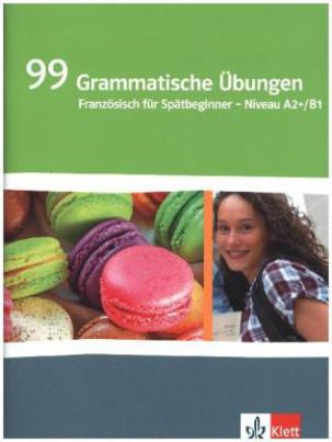 99 Grammatische Übungen