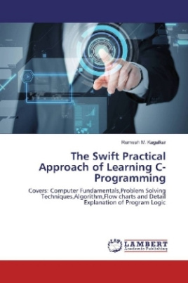 The Swift Practical Approach of Learning C-Programming