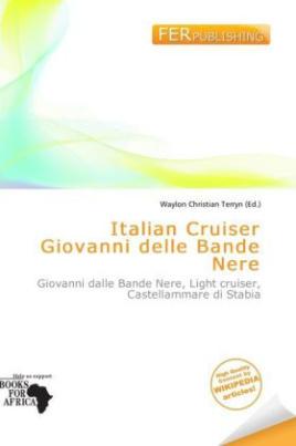 Italian Cruiser Giovanni delle Bande Nere