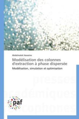 Modélisation des colonnes d'extraction à phase dispersée