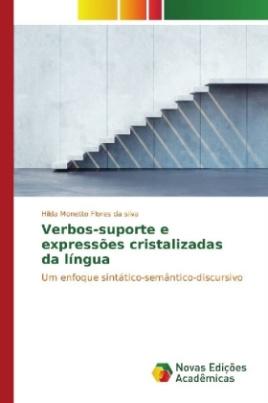 Verbos-suporte e expressões cristalizadas da língua
