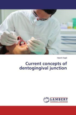 Current concepts of dentogingival junction