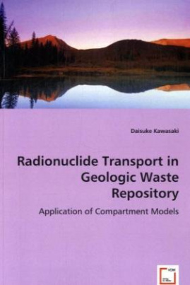 Radionuclide Transport in Geologic Waste Repository